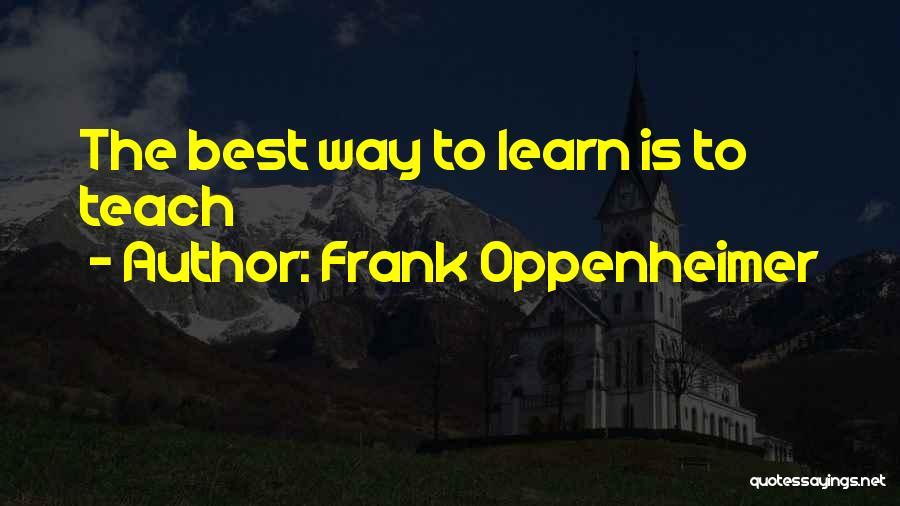 Frank Oppenheimer Quotes 262202