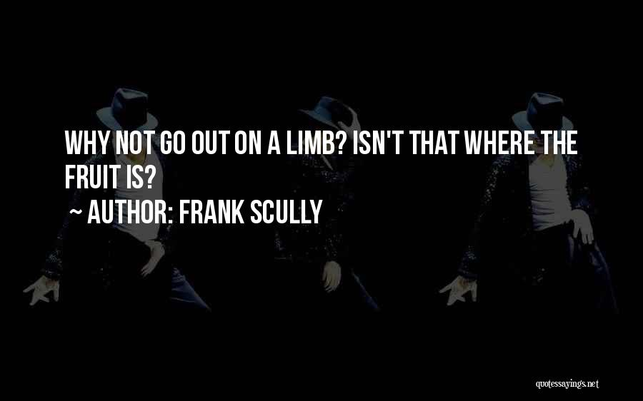 Frank Scully Quotes 95726