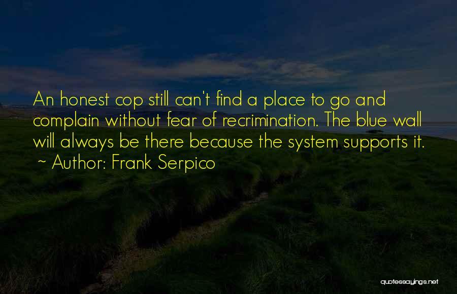 Frank Serpico Quotes 1074616
