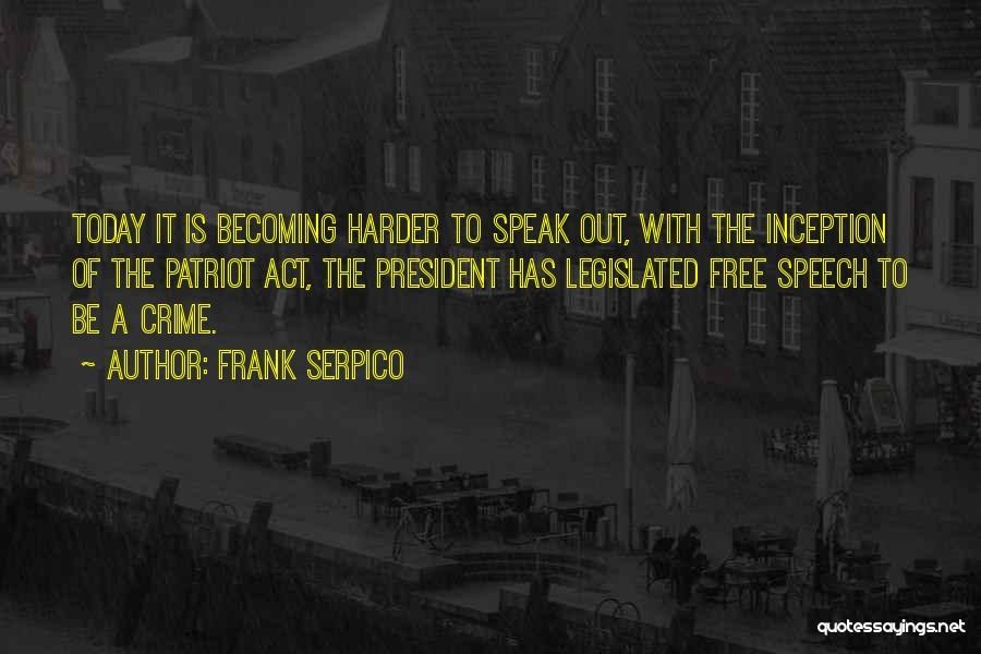 Frank Serpico Quotes 1348294