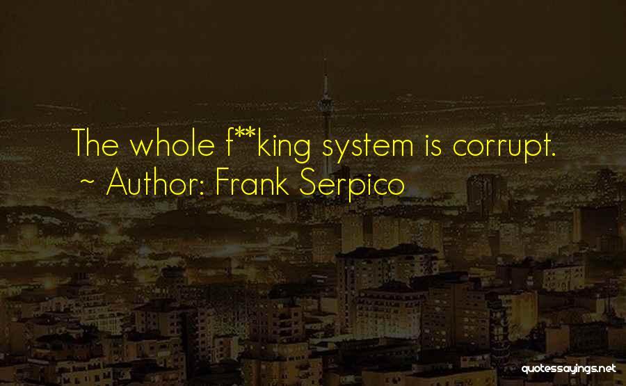 Frank Serpico Quotes 303502