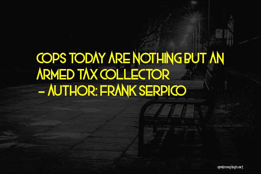 Frank Serpico Quotes 436854