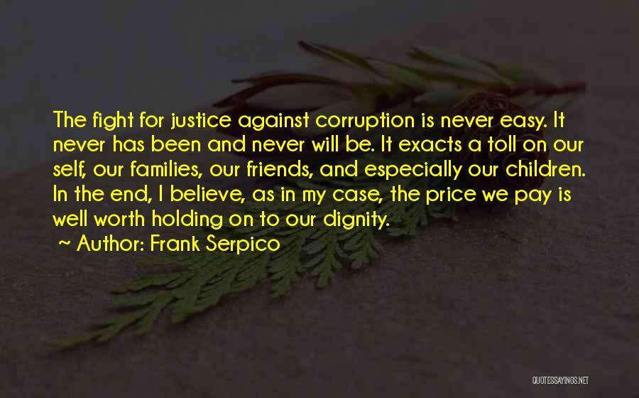 Frank Serpico Quotes 675554