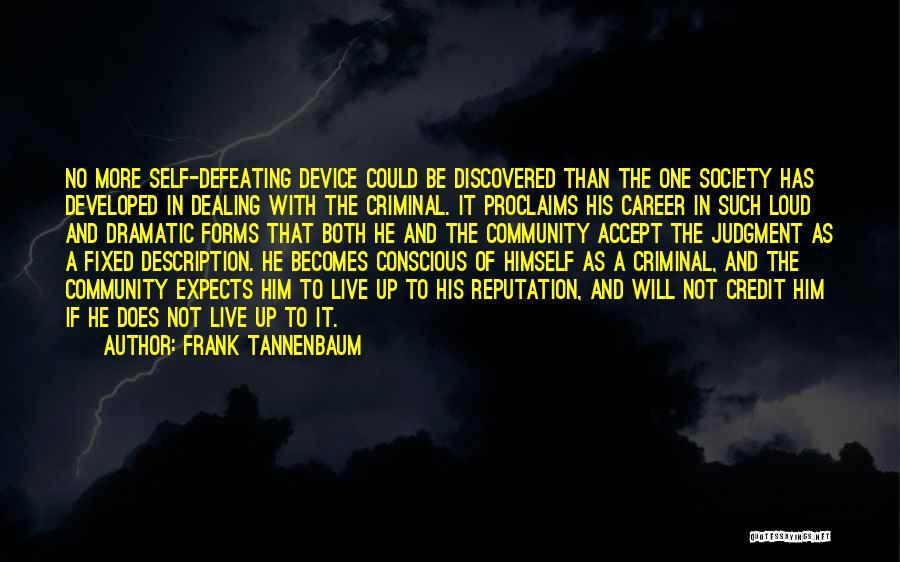 Frank Tannenbaum Quotes 197288
