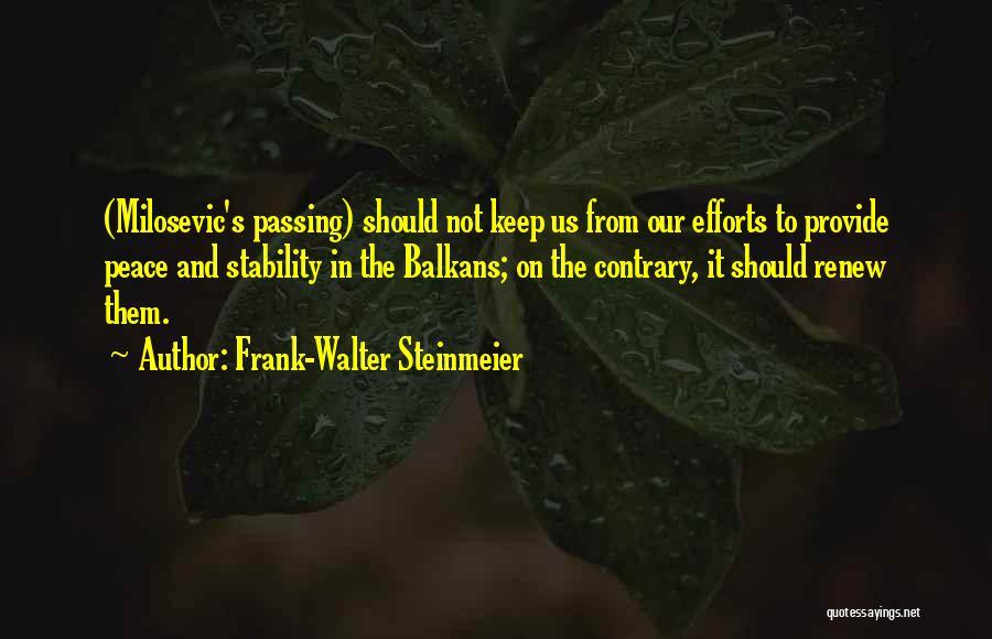Frank-Walter Steinmeier Quotes 1256148