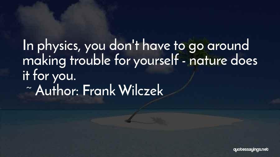 Frank Wilczek Quotes 2147084