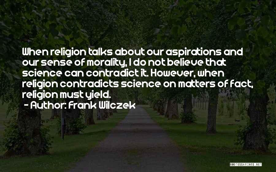 Frank Wilczek Quotes 702916
