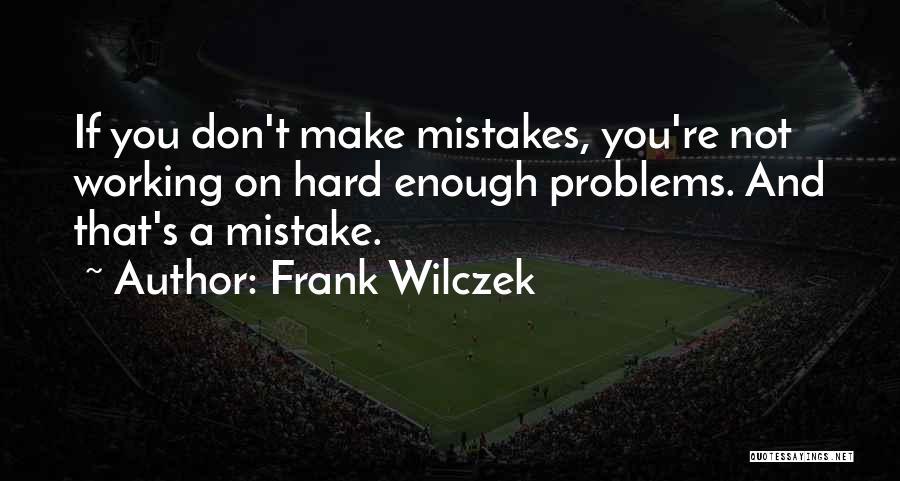 Frank Wilczek Quotes 951350