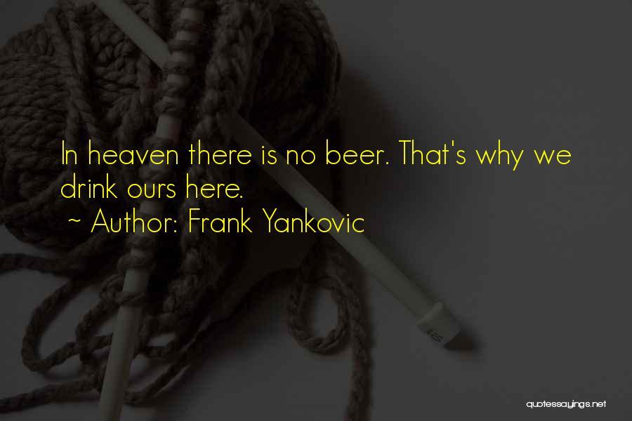 Frank Yankovic Quotes 861363