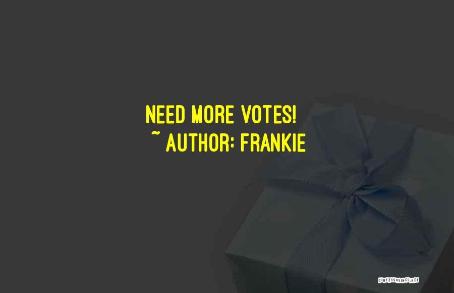 Frankie Quotes 2234376