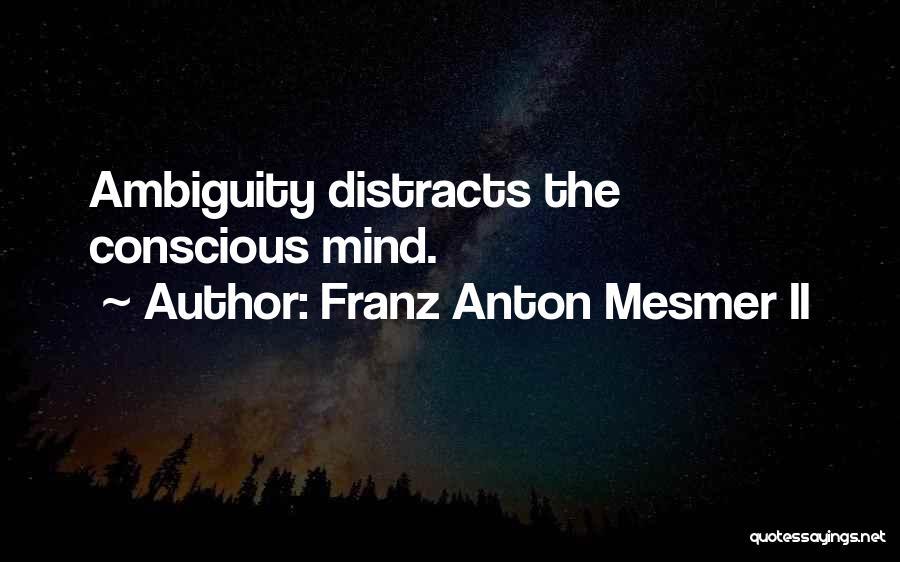 Franz Anton Mesmer II Quotes 199935