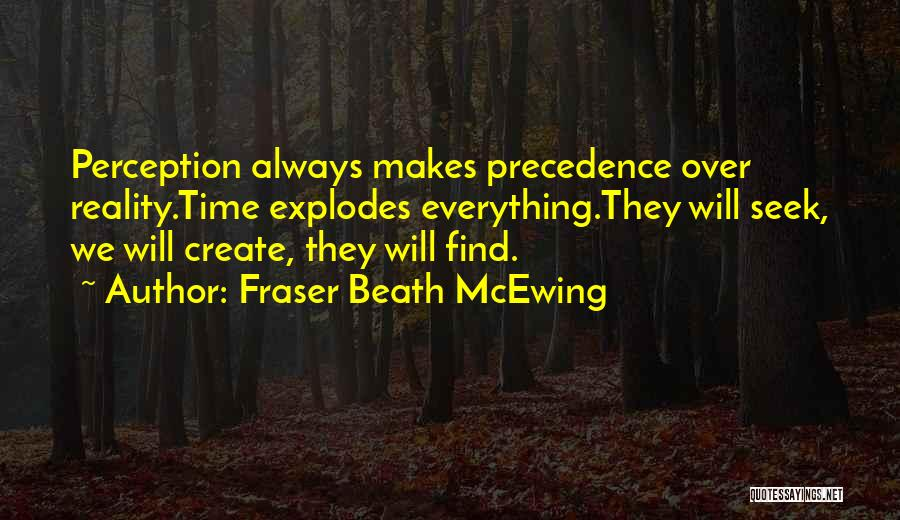 Fraser Beath McEwing Quotes 1332552