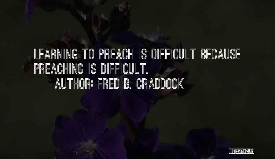 Fred B. Craddock Quotes 133503