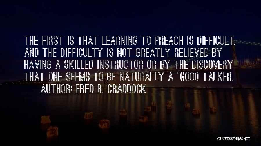 Fred B. Craddock Quotes 2259457