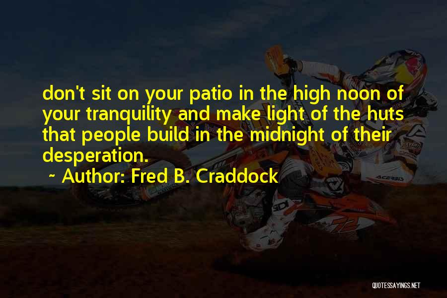 Fred B. Craddock Quotes 429244