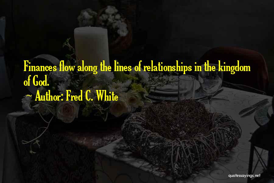 Fred C. White Quotes 141831