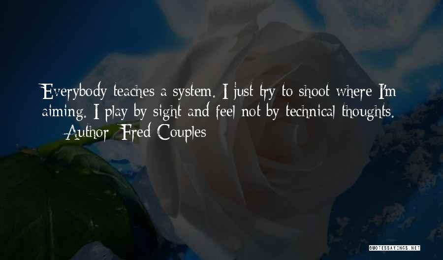 Fred Couples Quotes 1011162