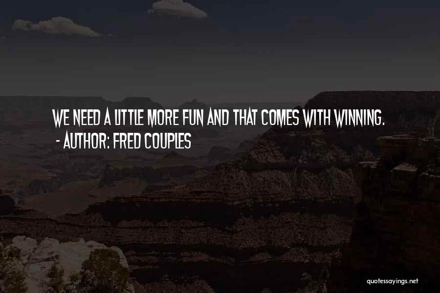 Fred Couples Quotes 1188896