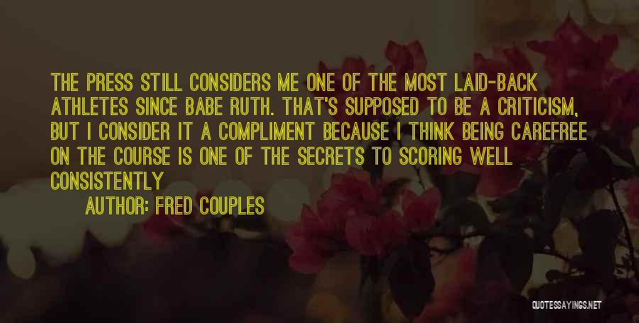 Fred Couples Quotes 1251383