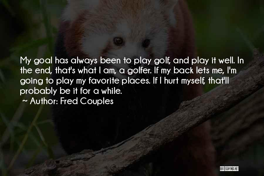 Fred Couples Quotes 1652478