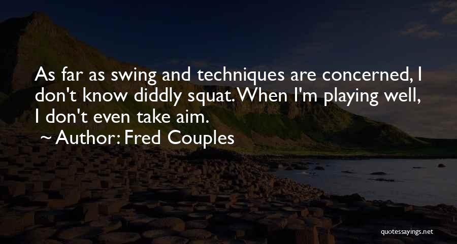 Fred Couples Quotes 1667744