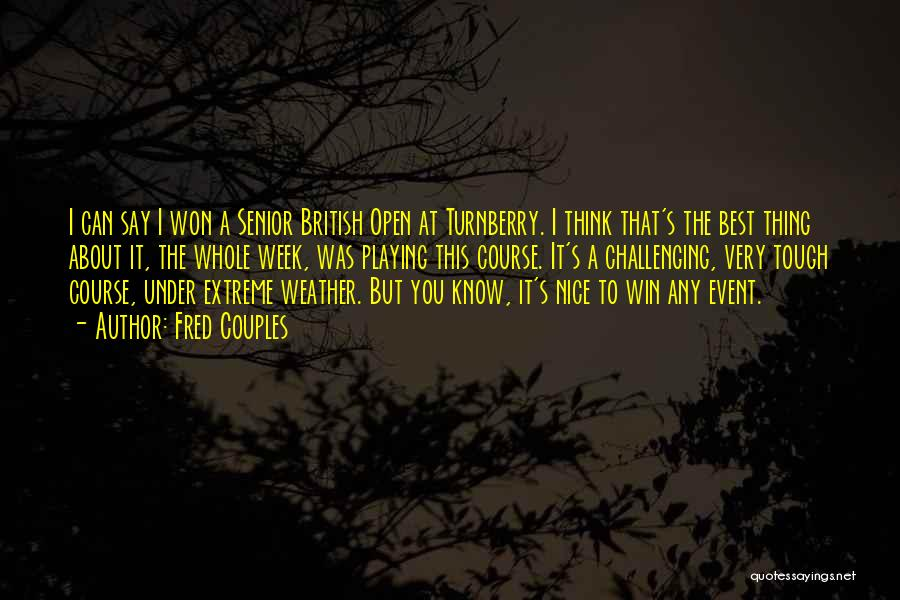 Fred Couples Quotes 1867833