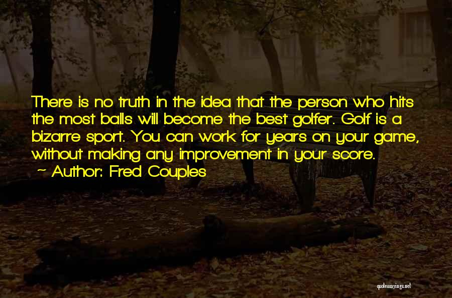 Fred Couples Quotes 2042799