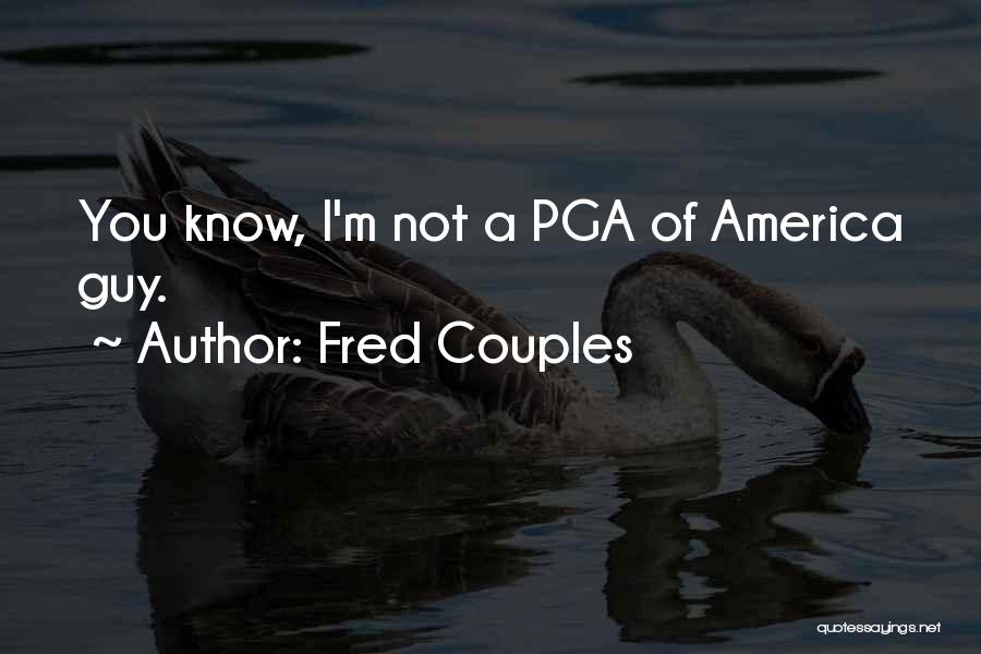 Fred Couples Quotes 857920