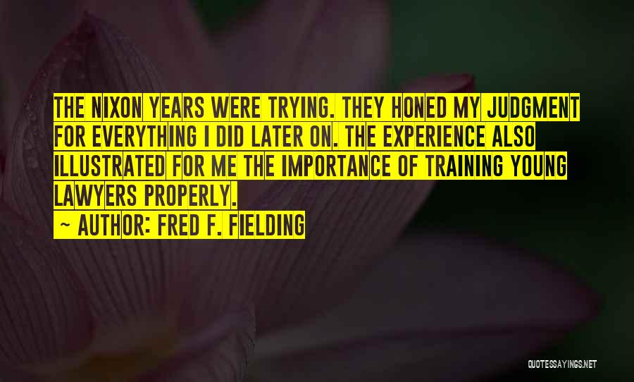 Fred F. Fielding Quotes 1179373