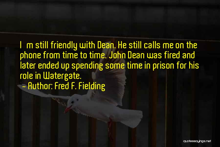 Fred F. Fielding Quotes 1881153