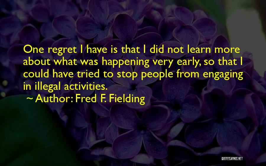 Fred F. Fielding Quotes 2026741