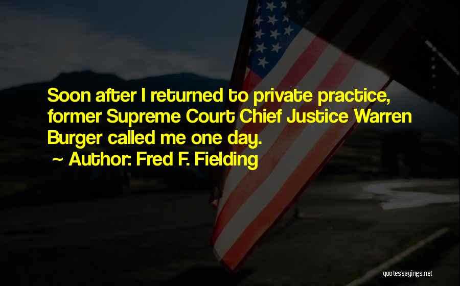 Fred F. Fielding Quotes 969365