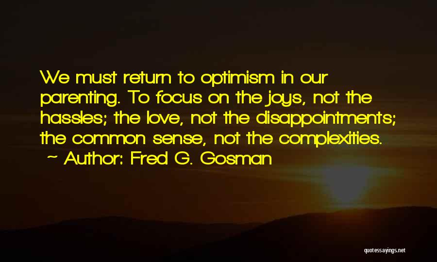 Fred G. Gosman Quotes 967334