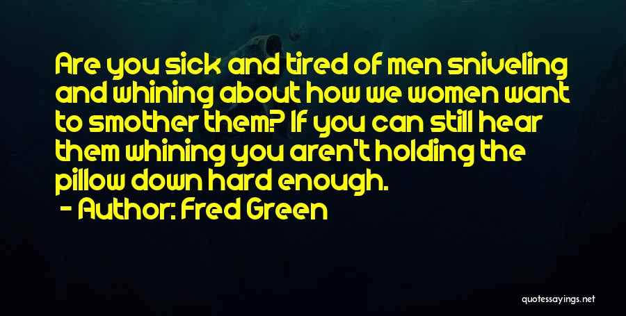 Fred Green Quotes 461603