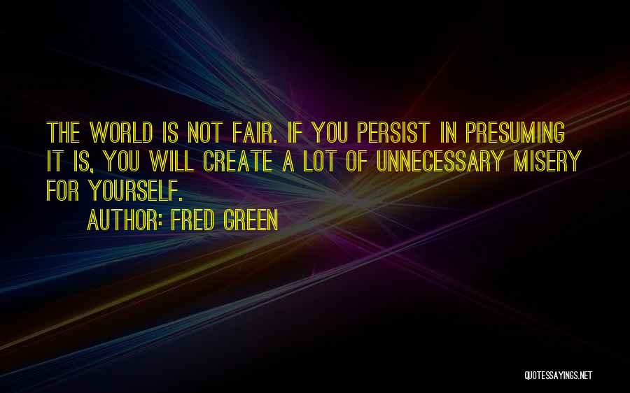 Fred Green Quotes 536115