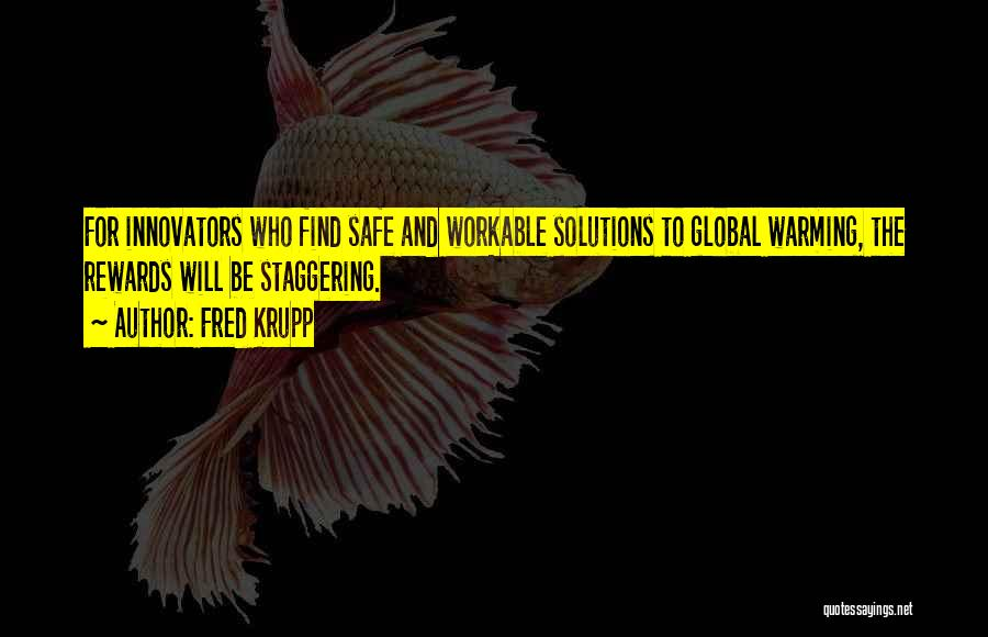 Fred Krupp Quotes 1781417