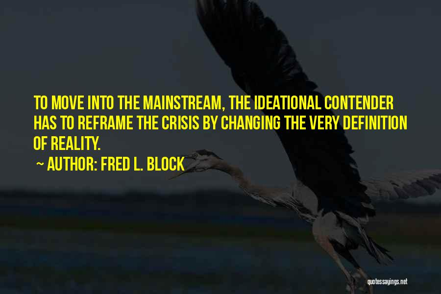 Fred L. Block Quotes 2227054