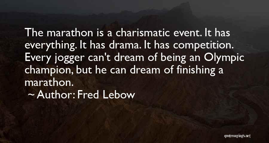 Fred Lebow Quotes 1635801