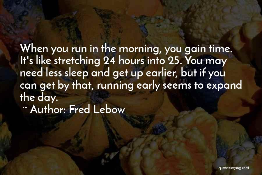 Fred Lebow Quotes 96065