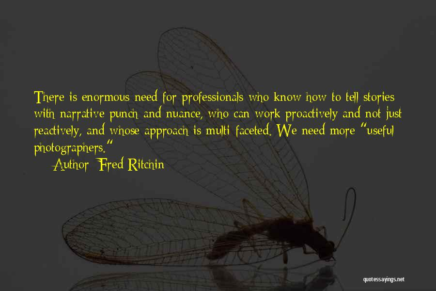 Fred Ritchin Quotes 1304872