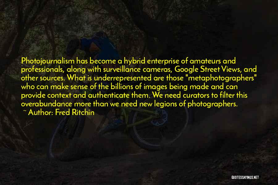 Fred Ritchin Quotes 1967568