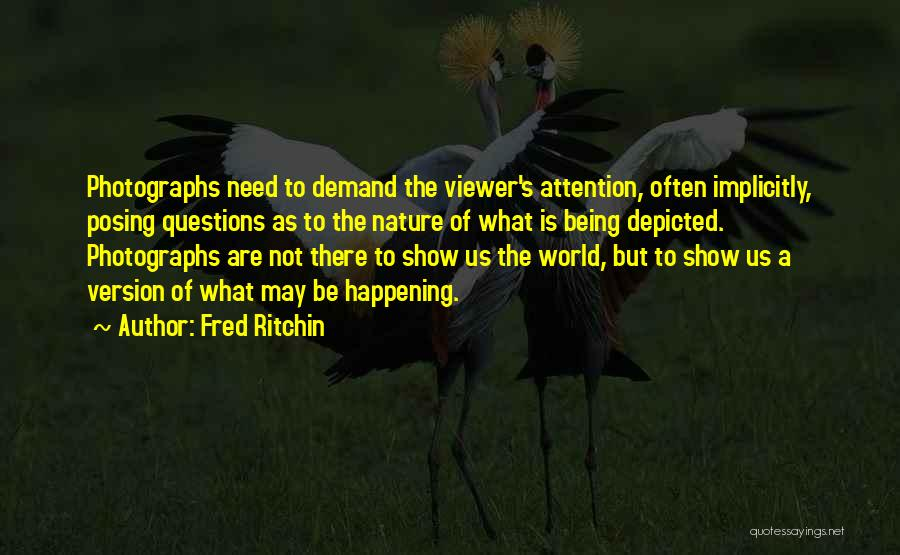 Fred Ritchin Quotes 625410