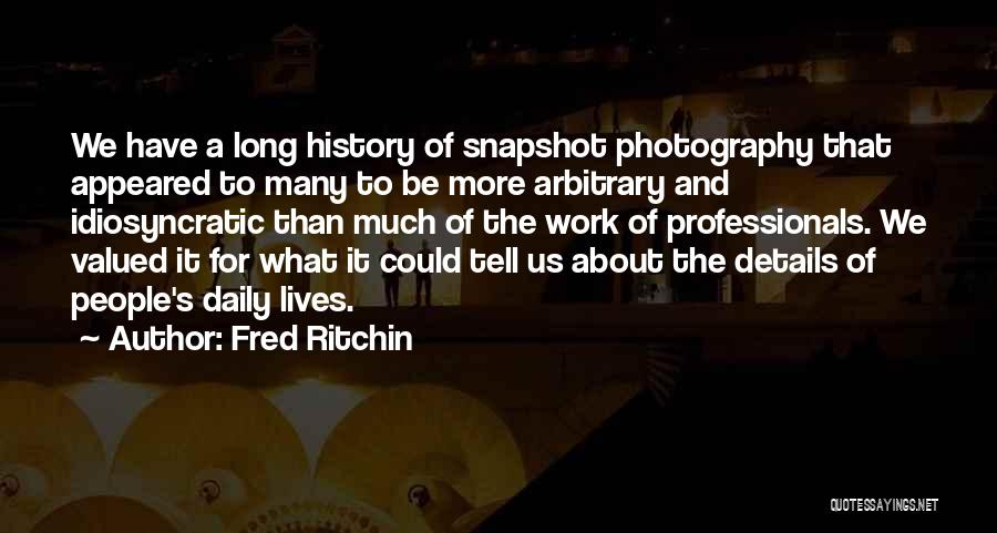 Fred Ritchin Quotes 748477