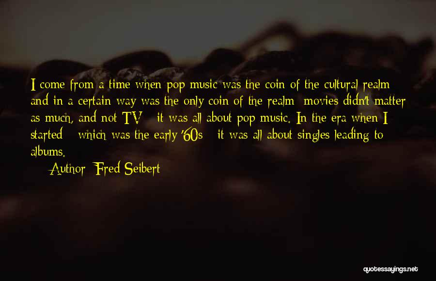 Fred Seibert Quotes 1142961
