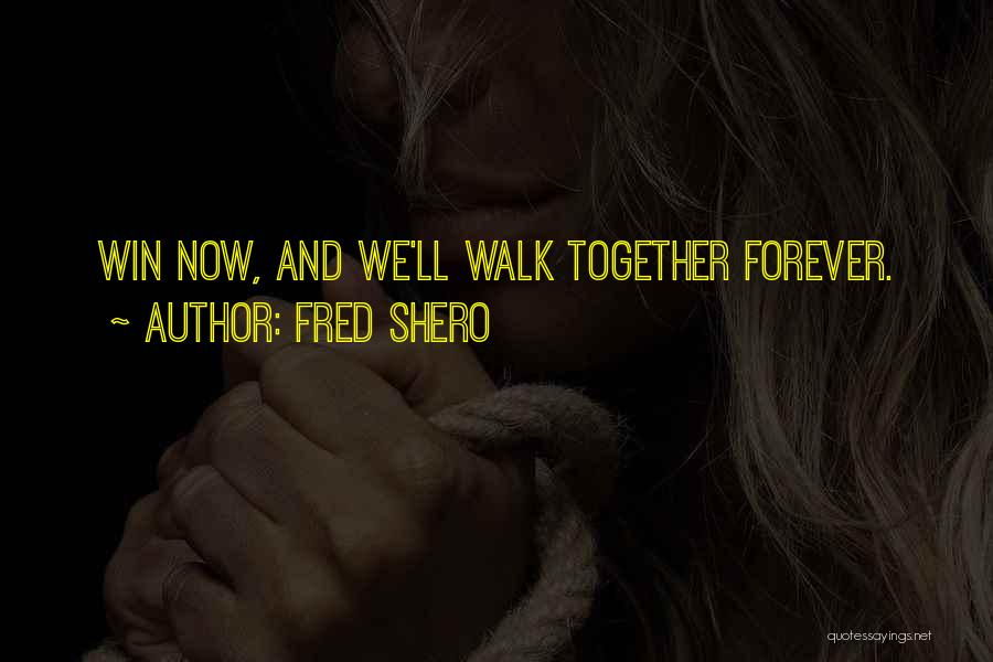 Fred Shero Quotes 1423626