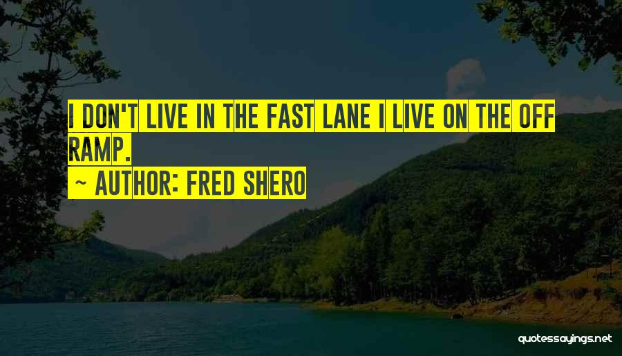 Fred Shero Quotes 2142390