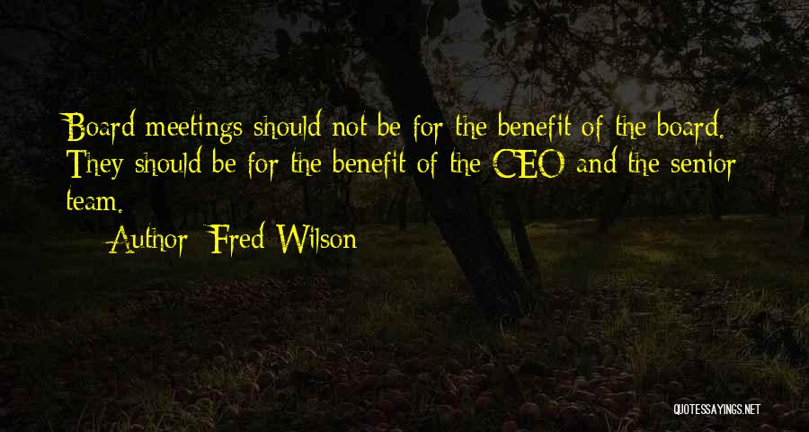 Fred Wilson Quotes 1002432