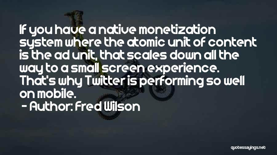 Fred Wilson Quotes 1052235