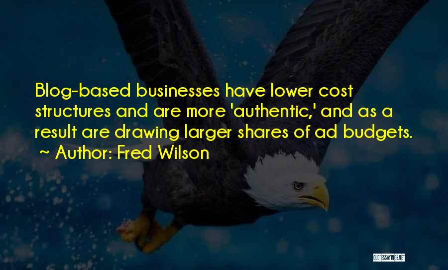 Fred Wilson Quotes 1088970