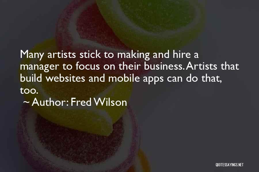 Fred Wilson Quotes 1372681